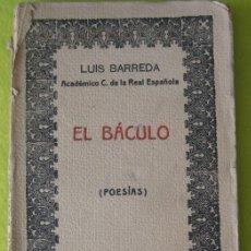 Libros antiguos: EL BÁCULO _ LUIS BARREDA (1928). Lote 99492531