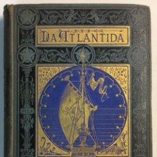 Libros antiguos: PRIMERA EDICIÓN. LA ATLANTIDA. J. VERDAGUER. 1878. EDICION BILINGÜE, EN PAPEL DE HILO.. Lote 73894603