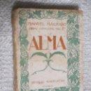 Libros antiguos: ALMA, DE MANUEL MACHADO, EDITORIAL MUNDO LATINO, 1922. Lote 74337387