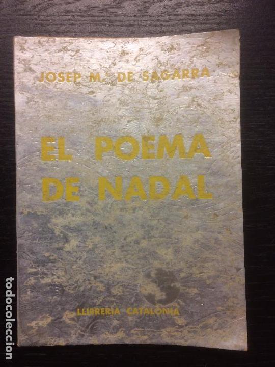 EL POEMA DE NADAL, JOSEP M SAGARRA (Libros antiguos (hasta 1936), raros y curiosos - Literatura - Poesía)