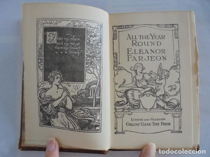 Libros antiguos: ALL THE YEAR ROUND. ELEANOR FARJEON. POSIBLE FIRMA DE LA AUTORA. 1923 PIMERA EDICION. VER FOTOS - Foto 14 - 76709951