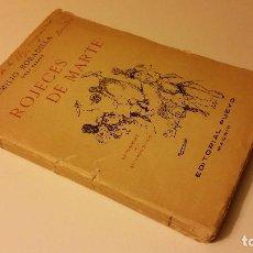 Libros antiguos: 1921 - EMILIO BOBADILLA (FRAY CANDIL) - ROJECES DE MARTE (SONETOS) - PRIMERA EDICIÓN. Lote 76888263