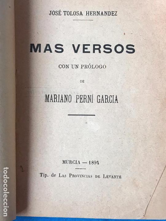Libros antiguos: Mas versos - Poeta murciano Jose Tolosa Hernandez - Murcia 1894 - Foto 4 - 77255329