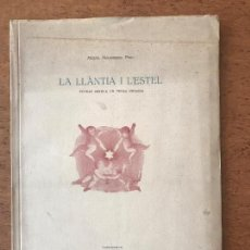 Libros antiguos: LA LLÀNTIA I L'ESTEL. MIQUEL MELENDRES 1944 TARRAGONA.. Lote 77390849