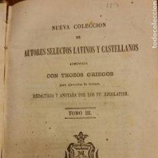 Libros antiguos: NUEVA COLECCION DE AUTORES SELECTOS LATINOS Y CASTELLANOS TOMO 3, MADRID 1859. Lote 77556853
