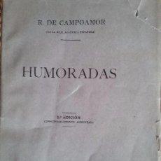 Libros antiguos: HUMORADAS. POR DON RAMON DE CAMPOAMOR.. Lote 78429357