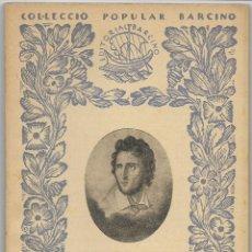 Libros antiguos: POESIES COMPLETES DE MANUEL DE CABANYES. VERSIÓ, PRÒLEG I NOTES DE ALFONS MASERES. Lote 79167381