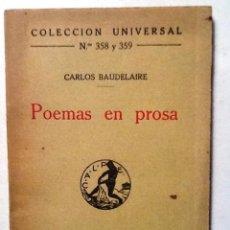 Libros antiguos: POEMAS EN PROSA CARLOS BAUDELAIRE COLECCION UNIVERSAL N º 358 Y 359. Lote 79763853