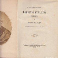 Libros antiguos: EL TROVADOR DE MONTSERRAT POESIAS CATALANAS VICTOR BALAGUER LA BISBAL 1868 FOTOGRAFIA ALBUMINA . Lote 80118877