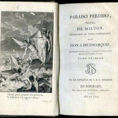 Libros antiguos: PARAÍSO PERDIDO, POEMA DE MILTON TRADUCIDO EN VERSO CASTELLANO POR J. DE ESCOIQUIZ, 1812, 2 TOMOS. Lote 80131545