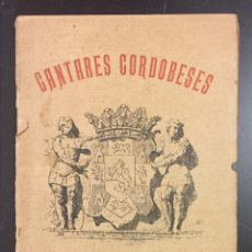 Libros antiguos: ANGEL AVILÉS . CANTARES CORDOBESES. Lote 76249391