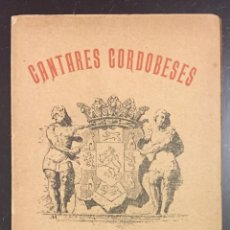 Libros antiguos: ANGEL AVILÉS . CANTARES CORDOBESES. Lote 76275337