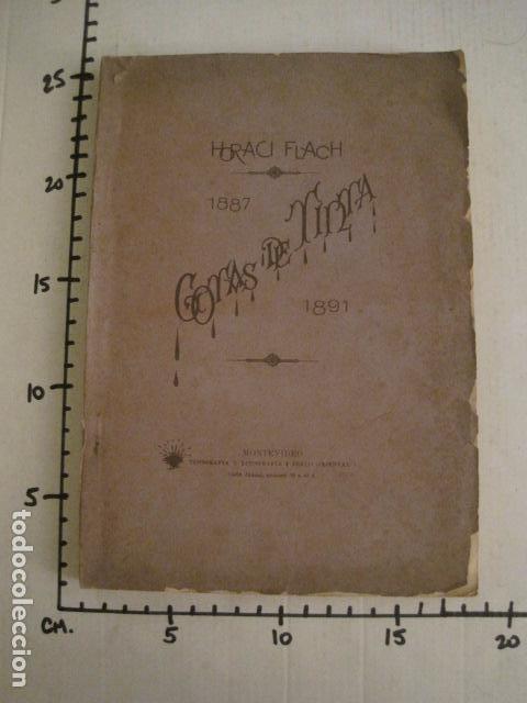Libros antiguos: GOTAS DE TINTA - POEMAS - HORACI FLACH -MONTEVIDEO AÑO 1887-91 -VER FOTOS-(V-10.073) - Foto 12 - 80766522