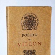 Libros antiguos: POÉSIES DE VILLON. Lote 81251704