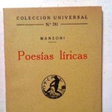 Libros antiguos: POESIAS LIRICAS MANZONI COLECCION UNIVERSAL Nº ,781. Lote 81323356
