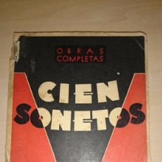 Libros antiguos: CIEN SONETOS (1915-1932). ALFONSO CAMIN - 2ª EDICIÓN - ASTURIAS. Lote 81998100