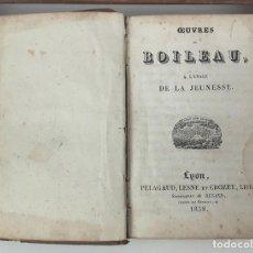 Libros antiguos: OEUVRES DE BOILEAU. LIBRERIA PÉLAGAUD LESNE ET CROZET. 1838.. Lote 82701412