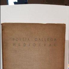 Libri antichi: POESIA GALLEGA MEDIOEVAL. COLECCION DORNA. BUENOS AIRES 1941. Lote 82725352