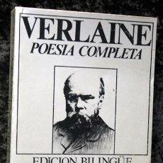 Libros antiguos: POESIA COMPLETA EN POESIA - EDICION BILINGÜE - TOMO II - PAUL VERLAINE. Lote 82915264