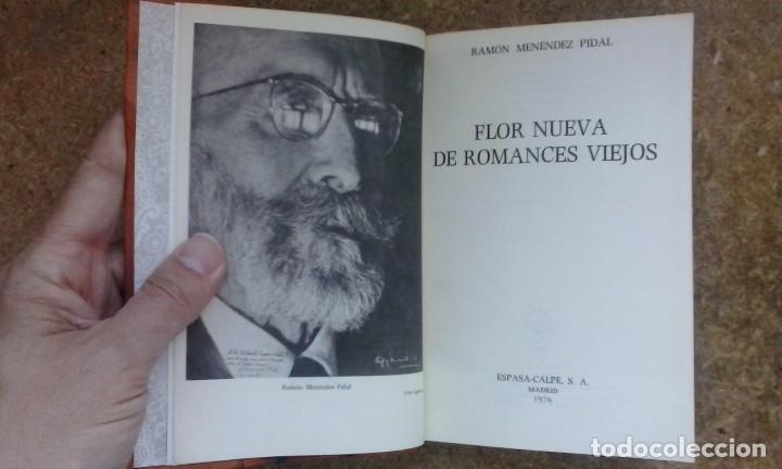 Libros antiguos: Flor nueva de romances viejos (1976) / Ramón Menéndez Pidal. Espasa Calpe. - Foto 8 - 83956212