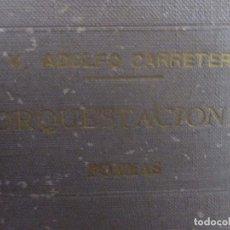 Libros antiguos: 'ORQUESTACIONES' VÍCTOR ADOLFO CARRETERO. POESÍA. POEMAS. 1933. Lote 84616620