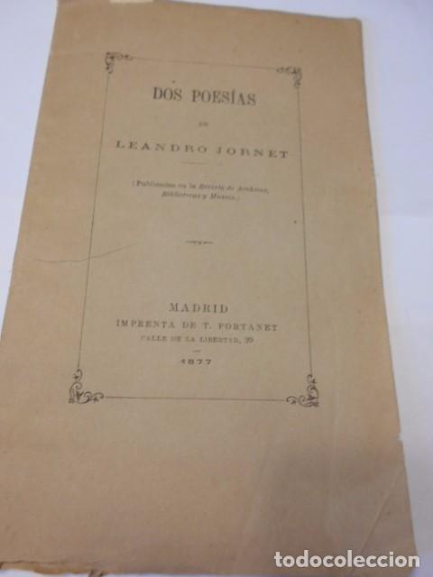 LEANDRO JORNET: DOS POESIAS. MADRID IMPR. FORTANET, 1877, 15 PAGS. (Libros antiguos (hasta 1936), raros y curiosos - Literatura - Poesía)