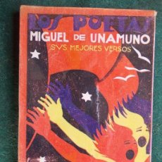 Libros antiguos: LOS POETAS MÍGUEL DE UNAMUNO . Lote 84675504