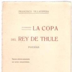 Libros antiguos: VILLAESPESA : LA COPA DEL REY DE THULE. - MADRID, PUEYO, 1909, 3ª ED. AUMENTADA. Lote 55957376