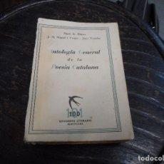 Libros antiguos: LIBRO ANTOLOGIA GENERAL DE LA POESIA CATALANA 1936. Lote 85141788