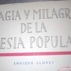 Libros antiguos: ENRIQUE LLOVET. MAGIA Y MILAGRO DE LA POESÍA POPULAR. EDITORA NACIONAL. ILUSTRADO.. Lote 85360740