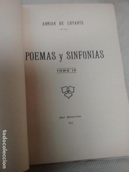 Libros antiguos: POEMAS Y SINFONÍAS IV TOMO ADRIAN DE LOYARTE - SAN SEBASTIÁN - AÑO 1955 - Foto 3 - 85702100