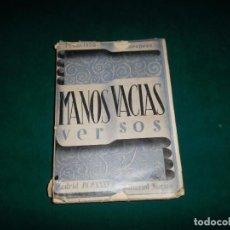 Libros antiguos: FRANCISCO VILLAESPESA, ,MANOS VACIAS. ED NORMA MADRID, 1936. Lote 85791288
