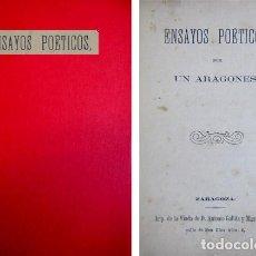 Libros antiguos: UN ARAGONÉS. ENSAYOS POÉTICOS. POR «UN ARAGONÉS». (1870).. Lote 86345748