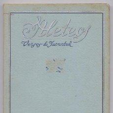 Libros antiguos: OTIN TRAID, FERMÍN. ALETEOS. VERSOS DE JUVENTUD. 1945.. Lote 86530988