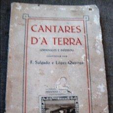 Libros antiguos: CANTARES D'A TERRA F . SALGADO E LOPEZ QUIROGA . 2º VOL , GALICIA . POESIA EN GALLEGO. Lote 86586840