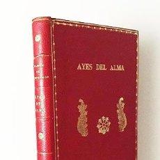 Libros antiguos: CAMPOAMOR : AYES DEL ALMA. (1ª ED., 1842) PLENA PIEL ROJA. 6 HOJAS FACSIMILADAS . Lote 86837500
