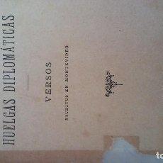 Libros antiguos: HUELGAS DIPLOMÁTICAS. MANUEL DEL PALACIO. Lote 88302492