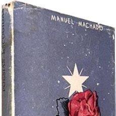 Libros antiguos: MANUEL MACHADO: POESÍAS ESCOGIDAS. (AFRODISIO AGUADO, COL. MÁS ALLÁ. 1949. Lote 88766564
