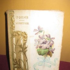Libros antiguos: JOHN G. WHITTIER. POEMS - SELECTIONS. H.M. CALDWELL CO. PUBLISHERS NEW YORK AND BOSTON. . Lote 88828520