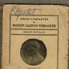Livros antigos: OBRES COMPLETES DE MOSSEN JACINTO VERDAGUER - VOLUM XIV - VEUS DEL BON PASTOR. Lote 89657720