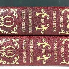 Libros antiguos: OBRAS COMPLETAS DE DON RAMÓN DEL VALLE INCLAN. TOMOS I Y II. EDITORIAL PLENITUD.. Lote 89746276