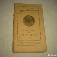 Libros antiguos: LO SOMNI DE SANT JOAN . MOSSEN JACINTO VERDAGUER . ED. POPULAR .. Lote 89775248