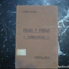 Libros antiguos: FILIAS Y FOBIAS SEMBLANZAS EDUARDO SAAVEDRA 19?? BARCELONA. Lote 89862844