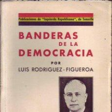 Livros antigos: BANDERAS DE LA DEMOCRACIA - TENERIFE - 1935. Lote 90240448