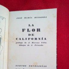 Libros antiguos: 1928 JOSE MARIA HINOJOSA LA FLOR DE CALIFORNÍA PRIMER LIBRO SURREALISTA EDITADO EN ESPAÑA. Lote 90240596