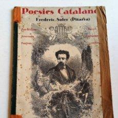 Libros antiguos: POESIES CATALANES / FREDERIC SOLER (PITARRA) / 1936 / COMPENDIO DE POESIAS. Lote 90515870