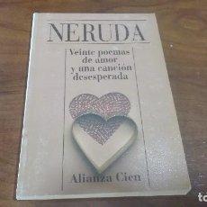 Libros antiguos: VEINTE POEMAS DE AMOR Y UNA CANCION DESESPERADA DE PABLO NERUDA. Lote 90654705