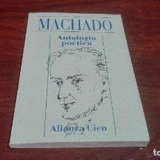 Libros antiguos: ANTOLOGIA POETICA DE ANTONIO MACHADO. Lote 90654870