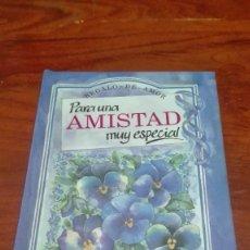 Libros antiguos: POESIAS Y FRASES PARA UNA AMISTAD MUY ESPECIAL. Lote 90655080