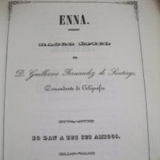 Libros antiguos: 1851 - ENNA RASGO EPICO POR D. GUILLERMO HERNANDEZ DE SANTIAGO COMANDANTE DE TELEGRAFOS - GERONA. Lote 91135595